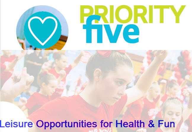 Priority five Leisure opportunities for health and fun