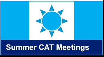 Summer CAT Meetings