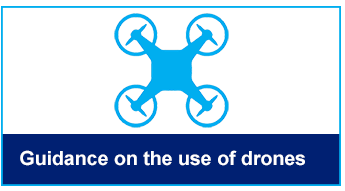 Guidance on the use of drones