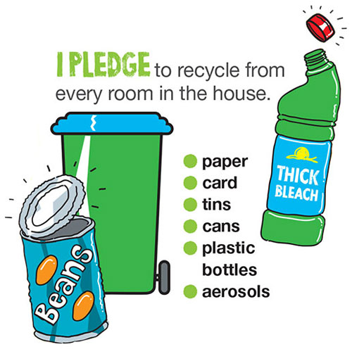 I pledge to recycle from every room in the house